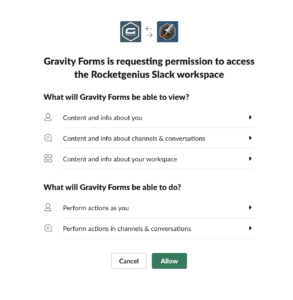 Authorization Dialogue showing Connection to Slack and Authorizing Permissions for the Gravity Forms Add-On
