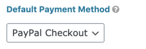 PayPal Field Default Payment Method Setting